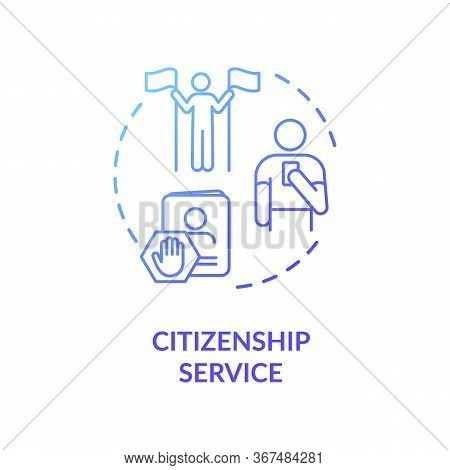 Citizenship Service Concept Icon. Foreign Country Legal Migration. Immigrant Visa Application Idea T
