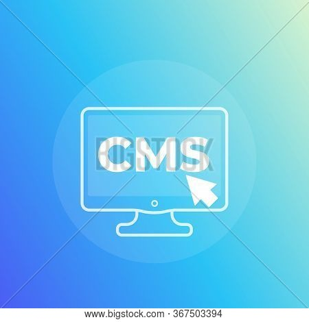 Cms, Content Management Vector Icon, Eps 10 File, Easy To Edit