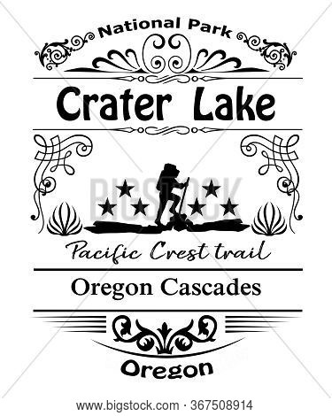 Crater Lake National Park Typography Design.  Located On The Oregon Cascade Mountain Range And Part
