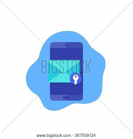 Encrypted Message, Mobile Mail Vector Icon, Eps 10 File, Easy To Edit