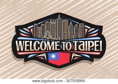 Vector Logo For Taipei, Black Decorative Sticker With Line Illustration Of Famous Taipei City Scape