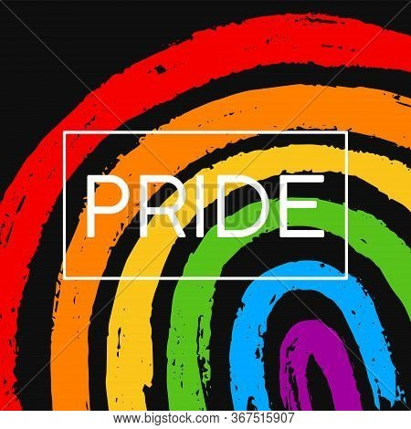 Template Poster With Hand Draw Lgbt Pride With Rainbow In Vector Format. Grunge Flag With Word Pride