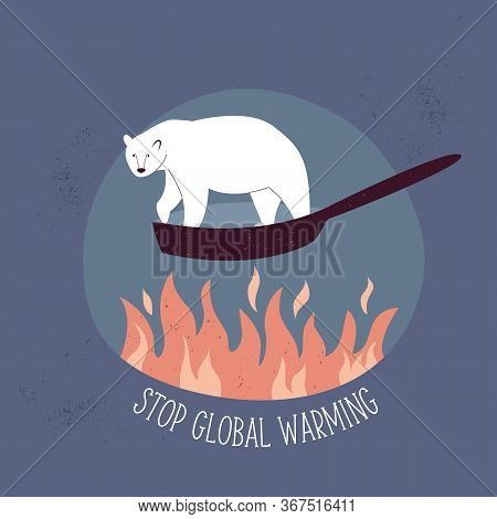 Eco Poster Stop Global Warming With Polar Bear Suffering From Temperature Rising