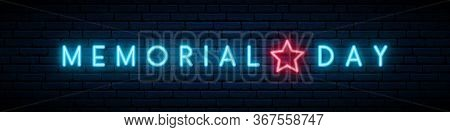 Neon Memorial Day Signboard. Memorial Day Bright Neon Inscription On Dark Horizontal Banner. Stock V