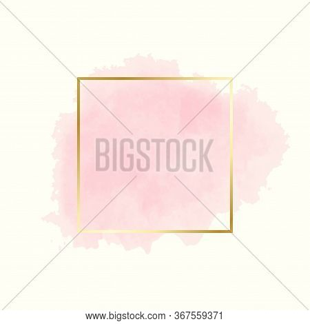 Abstract Pink Water Color Brush With Rectangle Geometric Frame Gold Color, Beauty And Fashion Backgr