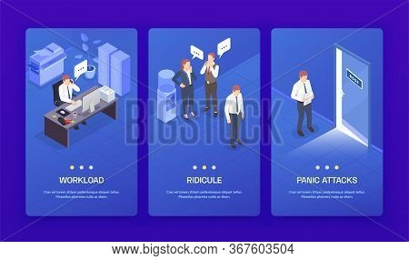 Three Vertical Problem Situations At Work Isometric Banner Set With Workload Ridicule And Panic Atta