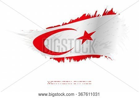 Flag Of Northern Cyprus In Grunge Style With Waving Effect, Vector Grunge Brush Stroke Flag.
