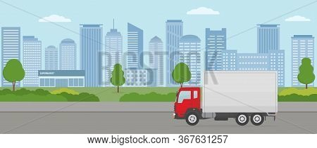 Truck On Modern City Background . Transport Services And Freight Of Goods Concepts. Flat Style Vecto