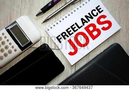 Word Writing Text Freelance Jobs. Business Concept For Situation In Which An Employee Works Mainly F