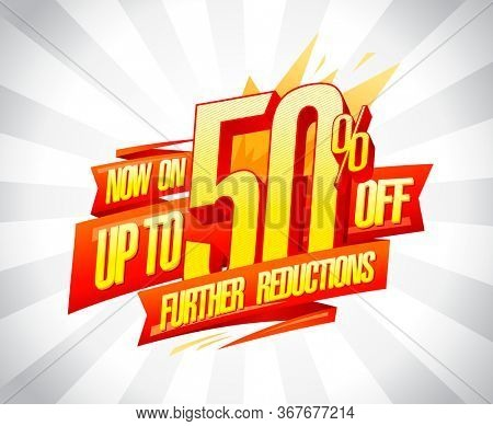 Up to 50% off, further reductions,  banner design concept, rasterized version