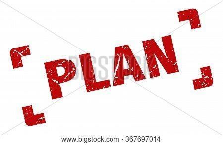Plan Stamp. Plan Square Grunge Sign. Plan