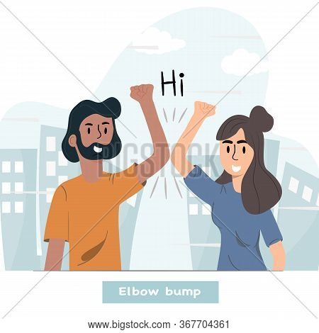 Elbow Bump. Men And Women Use Arms To Greet Each Other. New Greetings To Avoid Spreading The Virus I