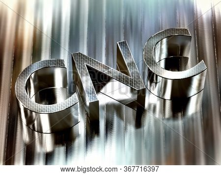 Cnc 3d Word Machined On Aluminium Surface - Computer Numerical Control Concept, 3d Illustration