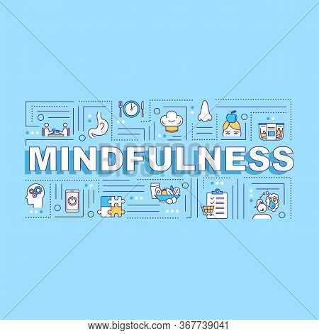 Mindfulness, Conscious Eating Word Concepts Banner. Healthcare, Mindful Nutrition. Infographics With