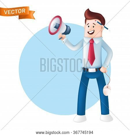 Smiling Businessman Dressed In A Blue Shirt With A Tie Holding Megaphone And Shouting In It. Vector