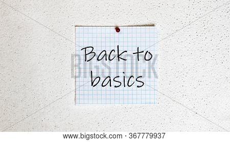 Back To Basics Concept. Business Strategy. Motivation