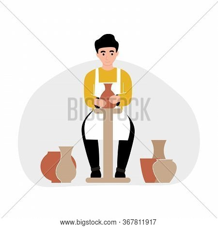 Hobby Concept. Guy Modeling Of Clay Ceramic Tableware On A Potter's Wheel. Flat Vector Cartoon Moder
