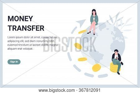 Online Money Transfer, Concept Planet And People With Phone Mobile. Flat Vector Modern Illustration
