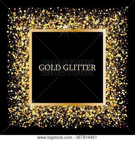 Golden Frame On Black Background. Gold Sparkles On Black Background. Gold Glitter Background.