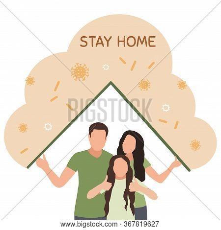 Family Sitting Home. Stay Home, Quarantine, Self-isolation. Fears Of Getting Coronavirus Covid 19. G