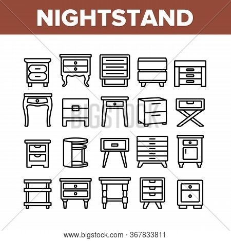 Nightstand Furniture Collection Icons Set Vector. Nightstand Vintage And Modern Design, Bedside Wood