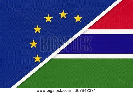 European Union Or Eu And The Gambia National Flag From Textile. Symbol Of The Council Of Europe Asso