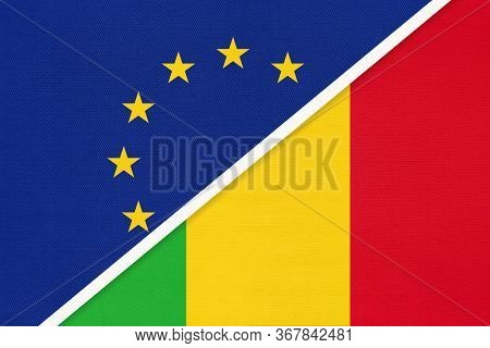 European Union Or Eu And Mali National Flag From Textile. Symbol Of The Council Of Europe Associatio