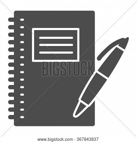 Notebook And Pen Solid Icon, School Supplies Concept, Writing Pad With Pen Sign On White Background,