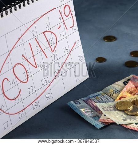 Coronavirus Covid 19 Impact On European Economy, Economical Consequences Of The Quarantine. A Monthl