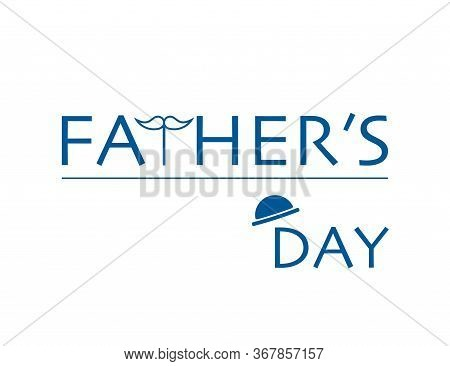 Fathers Day Invitation Card. Holiday For Daddy With Mustache Icon And Hat. Template For Greeting Pos