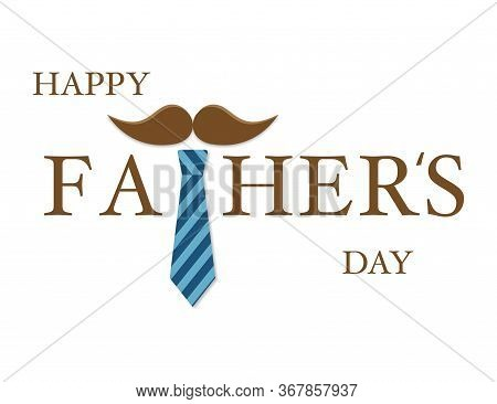 Happy Fathers Day. Greeting Card For Daddy Or Papa. Tie With Mustache Icons For Holiday Card. Neckti