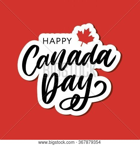 Happy Canada Day Hand Drawn Calligraphy Pen Brush Vector