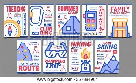 Alpinism Creative Advertising Posters Set Vector. Collection Of Different Advertising Banners With A