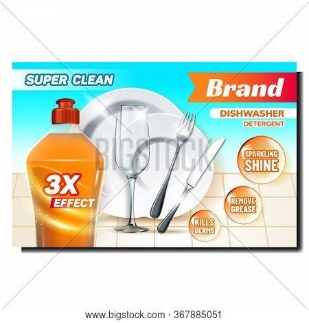 Dishwasher Detergent Advertising Banner Vector. Detergent Liquid Blank Bottle, Plate, Wineglass, For