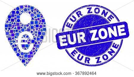 Geometric Euro Map Marker Mosaic Pictogram And Eur Zone Watermark. Blue Vector Round Scratched Water