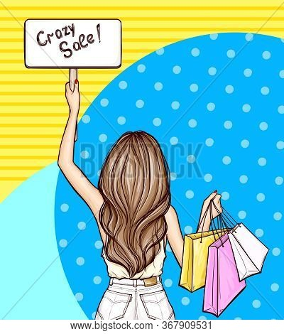 Vector Pop Art Illustration Of A Young Sexy Girl Holds In Hand Colorful Paper Bags With Purchases An