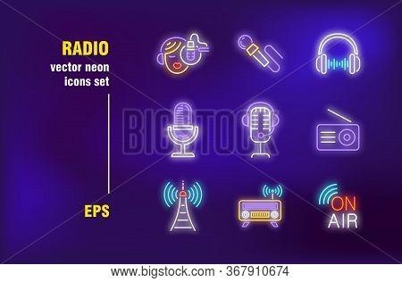 Radio Neon Signs Set. Sound Studio, Broadcasting Equipment, Microphone, Headphone, On Air. Night Bri