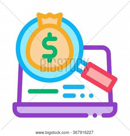 Detection Of Money In Computer Icon Vector. Detection Of Money In Computer Sign. Isolated Contour Sy
