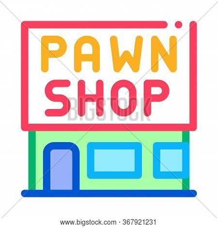 Appearance Of Pawnshop Icon Vector. Appearance Of Pawnshop Sign. Color Symbol Illustration