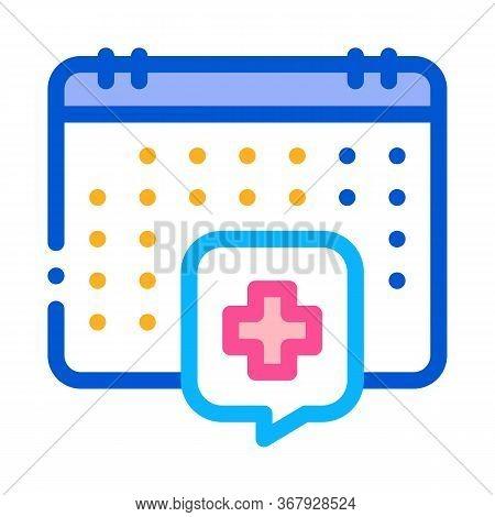 Hospital Visit Calendar Icon Vector. Hospital Visit Calendar Sign. Color Symbol Illustration