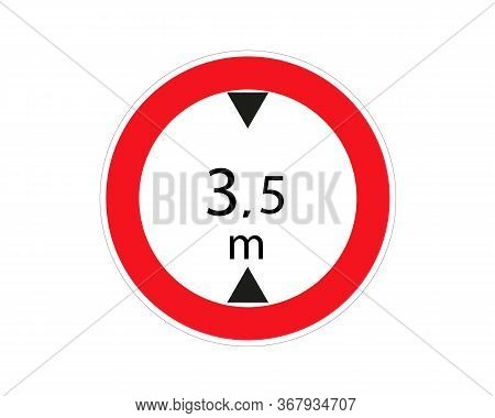 Traffic Sign. Heigh Limit 3.5 Metre. Vector Illustration. Red Circle. Limits The Heigh Of Vehicle.