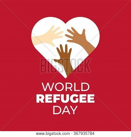 World Refugee Day Campaign Poster. Refugee Awareness Poster Template. Heart With Hands On Red Backgr
