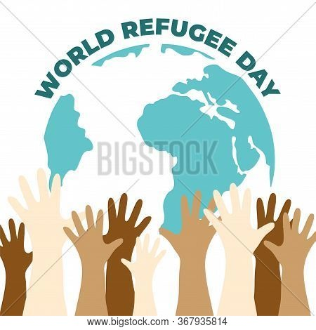 World Refugee Day Vector Illustration. Planet Earth With Color S Hand S