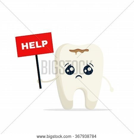Cartoon Sick Tooth Asks For Help Isolated On White Background. Problem Tooth Asks For Help. Caries,