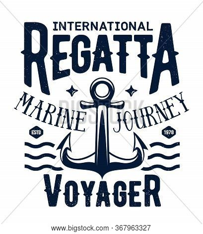 Sail Ship T-shirt Print, Sea Regatta Cruise Vector Emblem With Blue Ocean Waves And Lettering On Whi