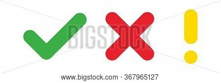 Check Mark Cross Exclamation Sign. Vector Isolated Elements. Check Mark Icon Sign Vector. Green Red