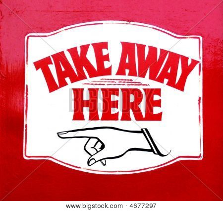 Take Away Here