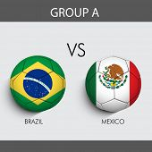 Group A Match Brazil v/s Mexico countries flags poster