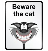 Monochrome comical beware the cat public information sign isolated on white background poster