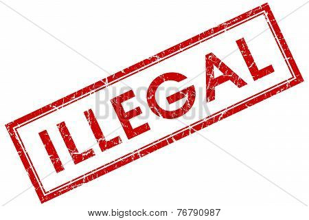 Illegal Red Square Stamp Isolated On White Background